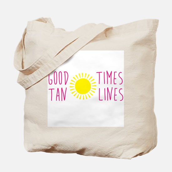 Good Times Tan Lines Tote Bag