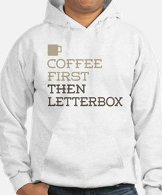 Coffee Then Letterbox Hoodie
