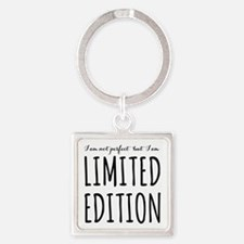 I am not perfect but I am limited editio Keychains