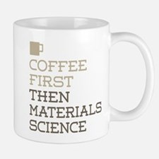 Coffee Then Materials Science Mugs