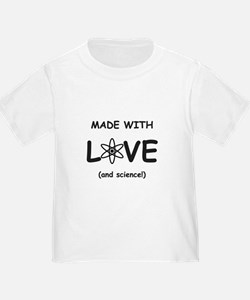 Made With Love (and Science) T-Shirt