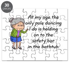 SENIOR MOMENTS - AT MY AGE THE ONLY POLE DA Puzzle