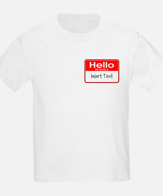 Personalized Hello Name Tag T-Shirt