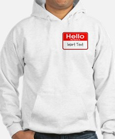 Personalized Hello Name Tag Jumper Hoody