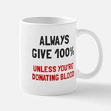 Always give 100% Mug
