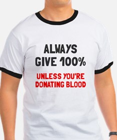 Always give 100% T