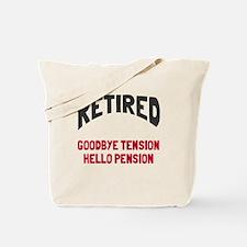 Retired goodbye tension Tote Bag
