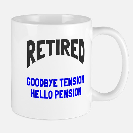Retired goodbye tension Mug