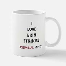 I LOVE ERIN STRAUSS Mugs