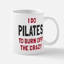 I do pilates to burn crazy Mug