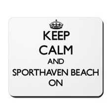 Keep calm and Sporthaven Beach Oregon ON Mousepad