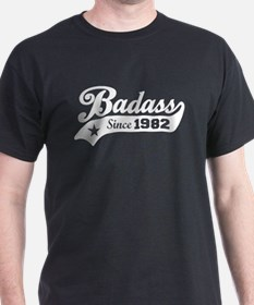 Badass Since 1982 T-Shirt