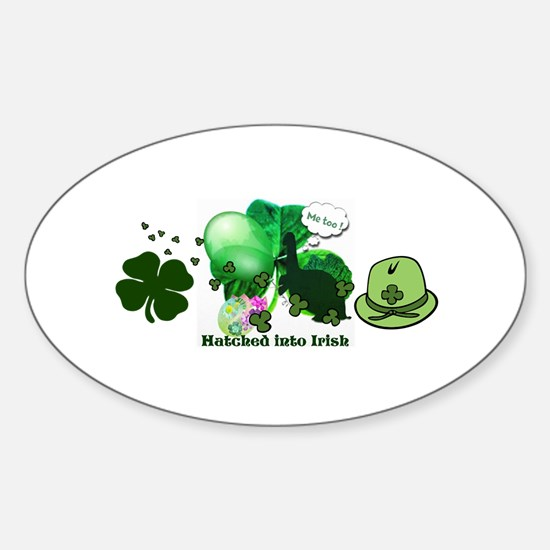 Hatched into Irish Decal