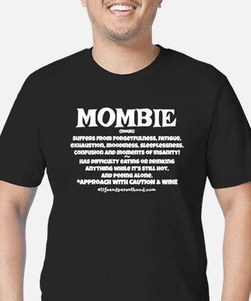 MOMBIE WINE QUOTE T-Shirt