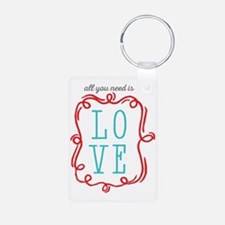 All You Need Is Love Keychains