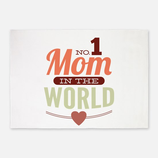 No. 1 Mom In The World 5'x7'Area Rug