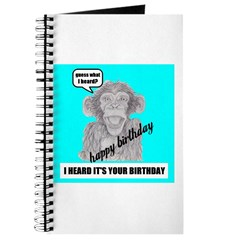 I HEARD IT'S YOUR BIRTHDAY Journal