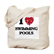I love Swimming Pools Tote Bag