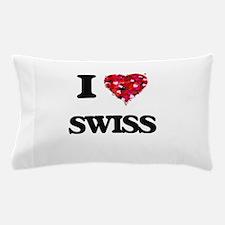 I love Swiss Pillow Case