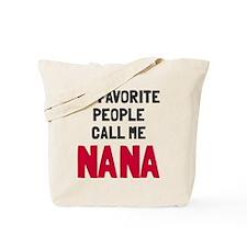 Favorite People Nana Tote Bag