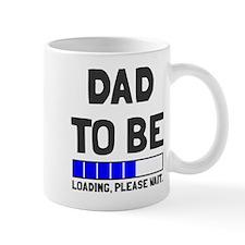 Dad to be loading please wait Mug