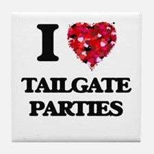 I love Tailgate Parties Tile Coaster