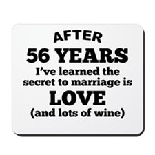 56 Years Of Love And Wine Mousepad