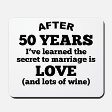 50 Years Of Love And Wine Mousepad