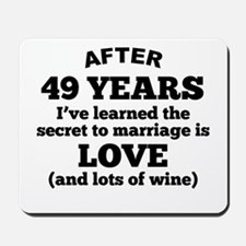 49 Years Of Love And Wine Mousepad