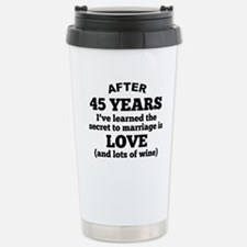 45 Years Of Love And Wine Travel Mug