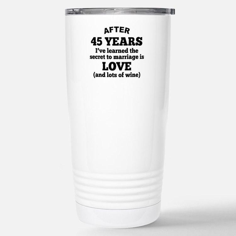 45 Years Of Love And Wine Travel Mug