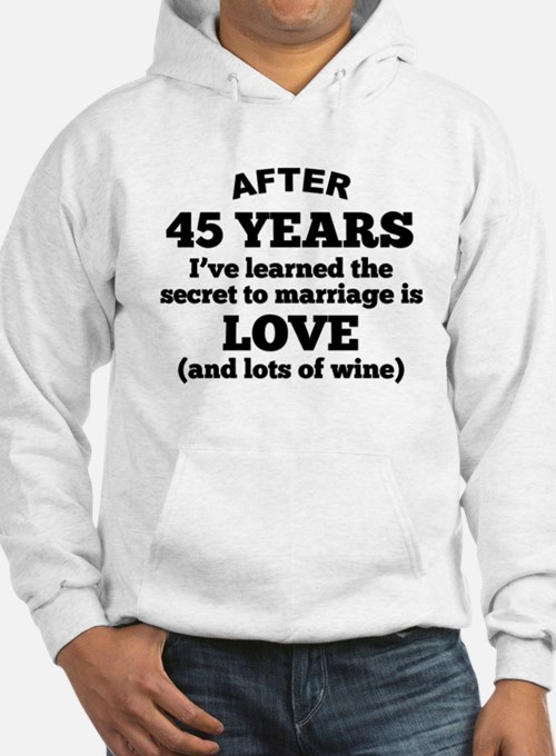 45 Years Of Love And Wine Hoodie
