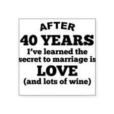 40 Years Of Love And Wine Sticker