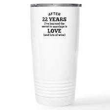 22 Years Of Love And Wine Travel Mug