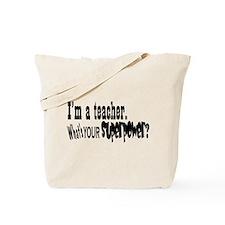 Teacher Superpower Tote Bag