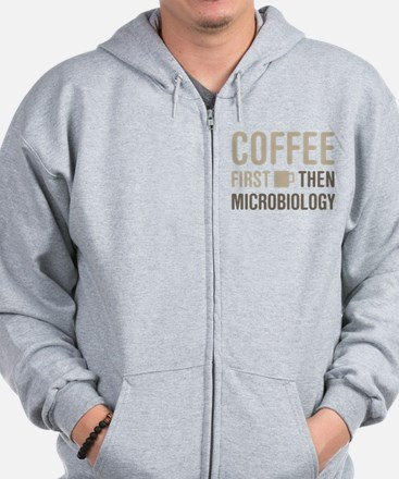 Coffee Then Microbiology Zip Hoodie