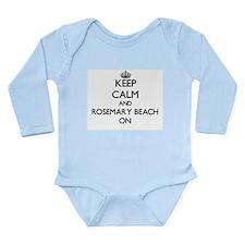 Keep calm and Rosemary Beach Florida ON Body Suit