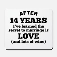 14 Years Of Love And Wine Mousepad