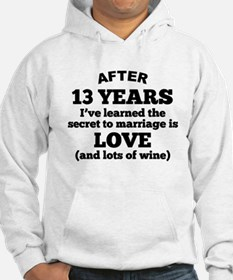 13 Years Of Love And Wine Hoodie