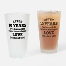 10 Years Of Love And Wine Drinking Glass