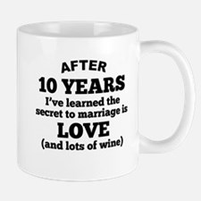 10 Years Of Love And Wine Mugs