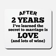2 Years Of Love And Wine Mousepad
