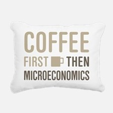 Coffee Then Microeconomi Rectangular Canvas Pillow