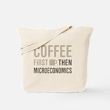 Coffee Then Microeconomics Tote Bag