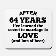 64 Years Of Love And Beer Mousepad