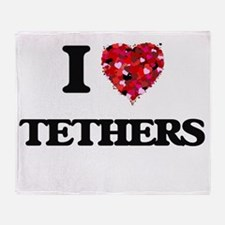 I love Tethers Throw Blanket