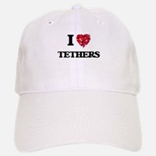 I love Tethers Baseball Baseball Cap