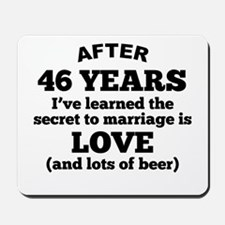 46 Years Of Love And Beer Mousepad
