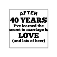 40 Years Of Love And Beer Sticker