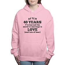 40 Years Of Love And Beer Women's Hooded Sweatshir